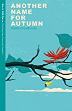 Another Name for Autumn (Contemporary…