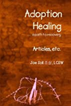 Adoption Healing... a path to recovery…
