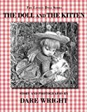 Wright, Dare: The Doll And The Kitten (The Lonely Doll Series)