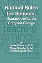 Radical Rules for Schools: Adaptive Action…