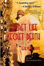 Secret Life, Secret Death: Going Down in…
