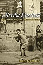 Arriba Baseball!: A Collection of Latino/a…