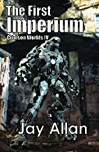 The First Imperium by Jay Allan