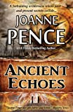 Pence, Joanne: Ancient Echoes