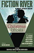 Fiction River: Christmas Ghosts by Fiction…