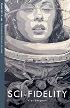 Sci-Fidelity by Alex Sargeant