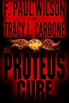 The Proteus Cure by F. Paul Wilson