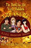 Sheard, Bob: The Hunt for the Well Hidden Treasure (K.I.D.S. Adventure Series) (Volume 1)