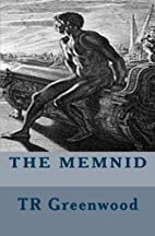The Memnid by Tr Greenwood