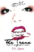 The Scene: They're Not Your Daughters…