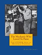 The mechanic who loved to paint: The other…