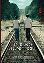 Buck's Junction by Jill Smith Entrekin