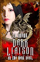 Dark Liaison (An Ema Marx Novel) (Volume 2)…