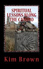 SPIRITUAL LESSONS ALONG THE CAMINO: A 40-DAY…