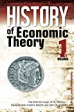 Malthus, T.R.: History of Economic Theory: The Selected Essays of T.R. Malthus, David Ricardo, Frederic Bastiat, and John Stuart Mill (Volume 1)