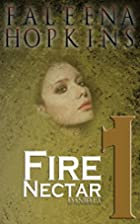 Fire Nectar by F.M. Hopkins