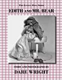 Wright, Dare: Edith And Mr. Bear (The Lonely Doll Series)