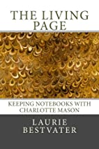 The Living Page: Keeping Notebooks with…
