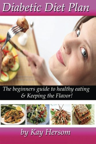 diabetic-diet-plan-the-beginners-guide-to-healthy-eating-keeping-the-flavor