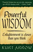 Powerful Wisdom: Your enlightenment is…