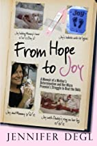 From Hope to Joy: A Memoir of a…