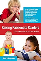 Raising Passionate Readers: 5 Easy Steps to…