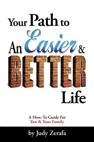 your-path-to-an-easier-better-life-a-how-to-guide-for-you-and-your-family