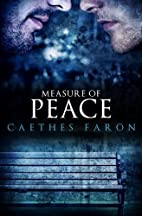 Measure of Peace by Caethes Faron