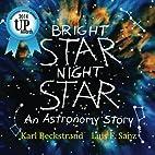 Bright Star, Night Star: An Astronomy Story…