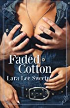 Faded Cotton by Lara Lee Sweety