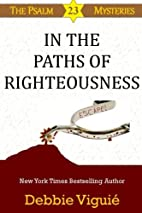 In the Paths of Righteousness (Psalm 23…