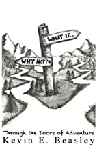 What if...Why not?: Walking Through the…