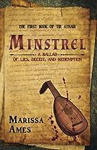 Minstrel : a ballad of lies, deceit, and…