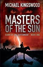 Masters Of The Sun (Dawn Of Enlightenment)…