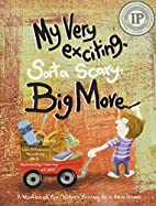 My Very Exciting, Sorta Scary, Big Move: A…