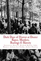 Dark Days of Horror at Dozier Rapes,…