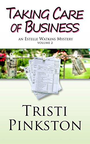 taking-care-of-business-estelle-watkins-mysteries-volume-2