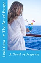 The Art of Escape by Linda Cross