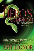 The Hero's Companion (Tallent & Lowery)…