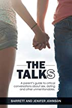The Talks: A Parent's Guide to Critical…