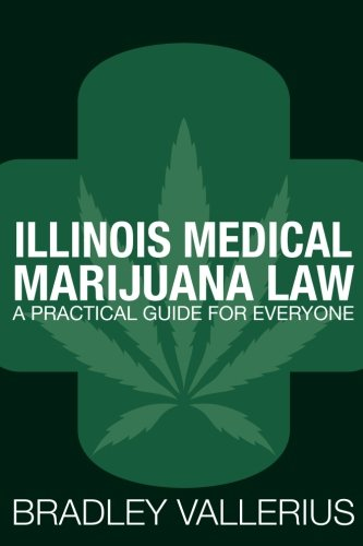 illinois-medical-marijuana-law-a-practical-guide-for-everyone