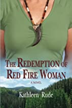The Redemption of Red Fire Woman by Kathleen…