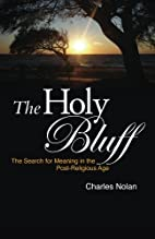 The Holy Bluff: The Search for Meaning in…