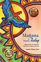 Manana Starts Today: Affirmations to…