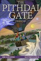 The Pithdai Gate (A Senserte Caper) (Volume…