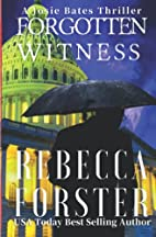Forgotten Witness: A Josie Bates Thriller by…