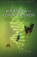 Journey into Consciousness: One Woman's…