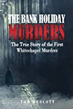 The Bank Holiday Murders: The True Story of…