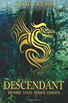 Descendant: Nothing Stays Hidden Forever…