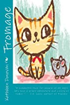 Fromage by Kathleen Donovan